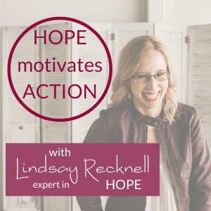 Hope Motivates Action podcast