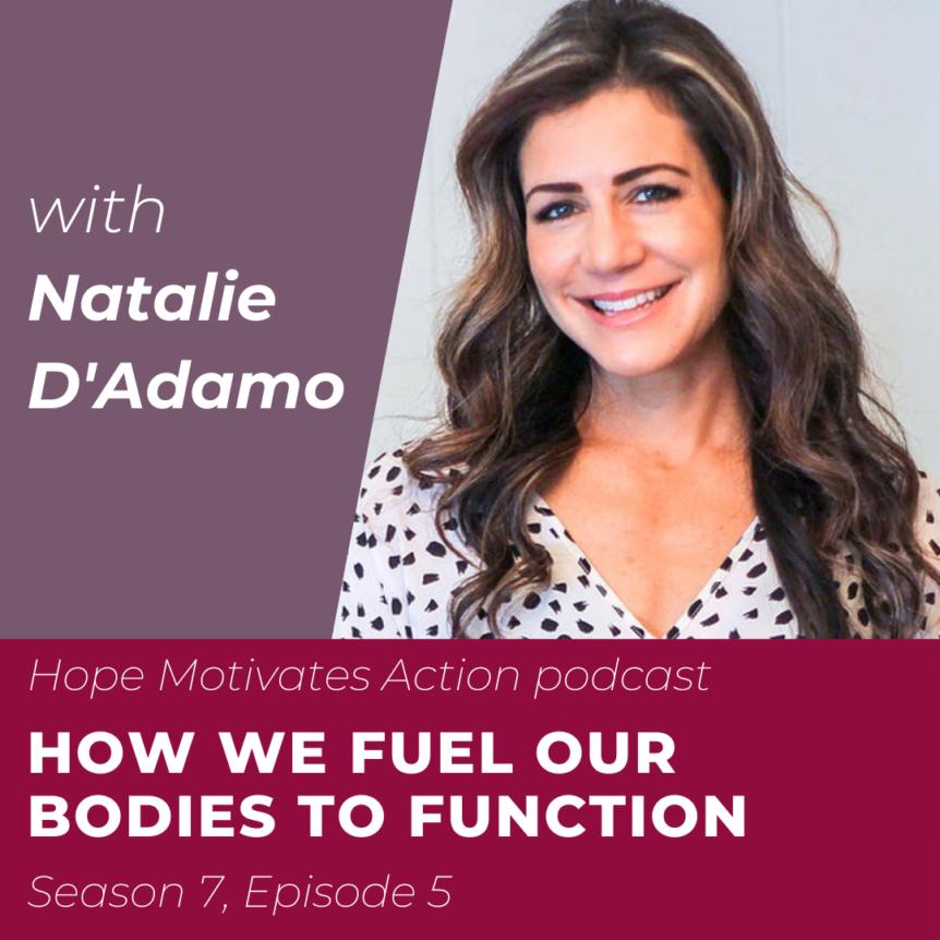 Natalie D'Adamo | Hope Motivates Action Podcast