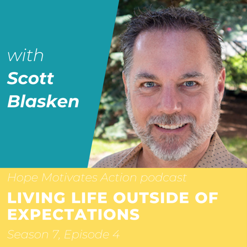 Living Life Outside of Expectations with Scott Blasken