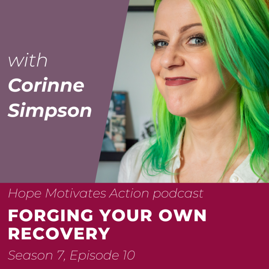 Forging Your Own Recovery with Corinne Simpson