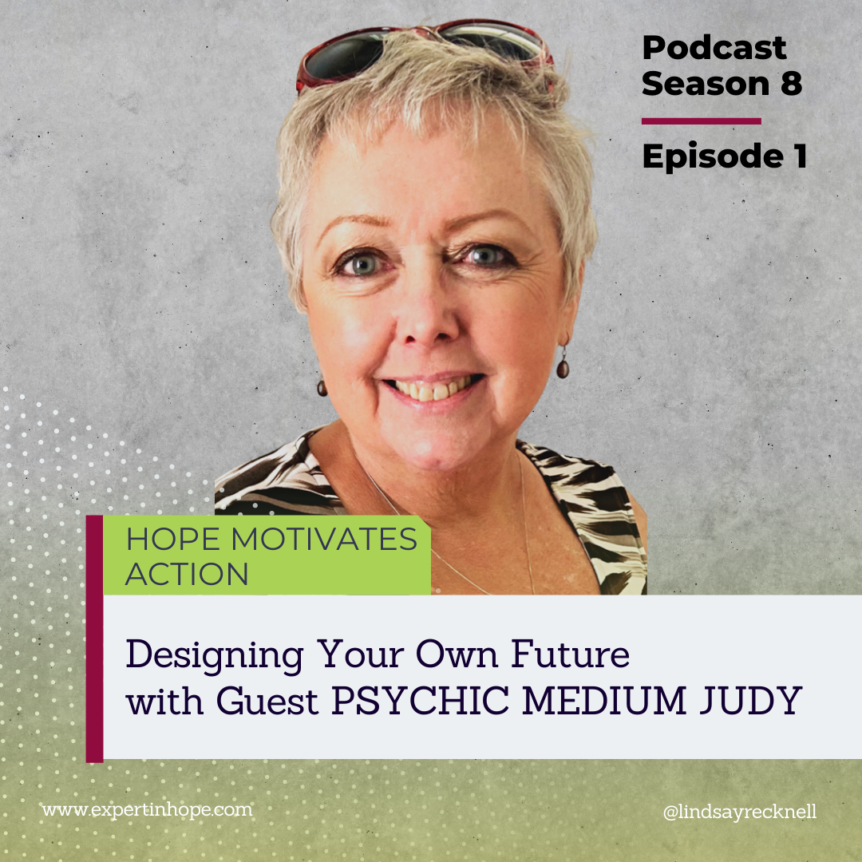S08 E01 Designing Your Own Future with Guest Psychic Medium Judy